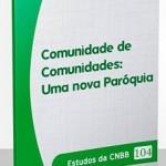 Estudo 104 é enviado às Dioceses do Brasil